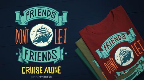 Diseño divertido de la camiseta de la cita del barco de cruceros