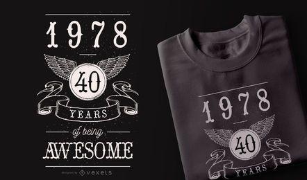 40 anos impressionante design de t-shirt