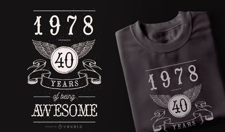 40 Jahre Awesome T-Shirt Design