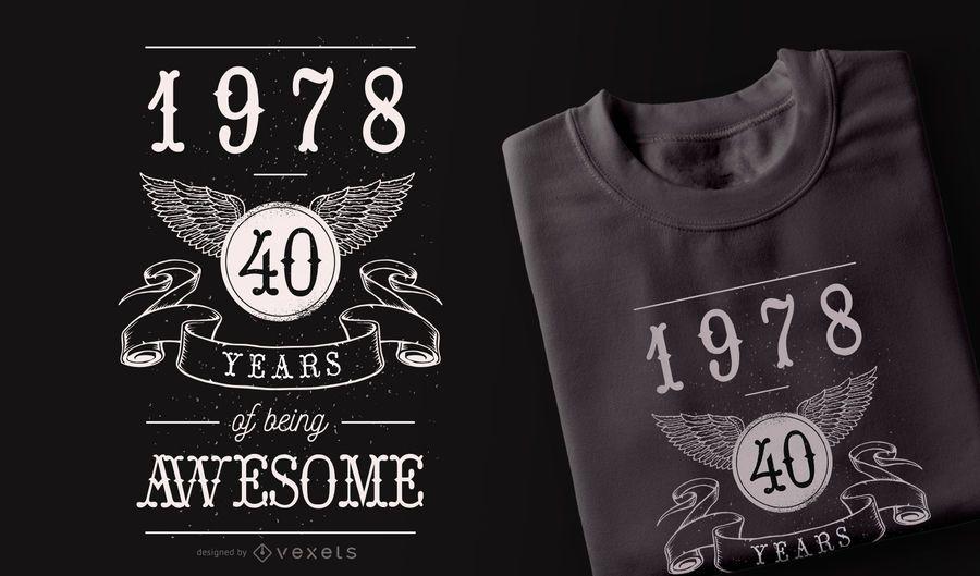 40 años de diseño de camiseta impresionante