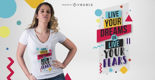 Diseño de camiseta Live Your Dreams