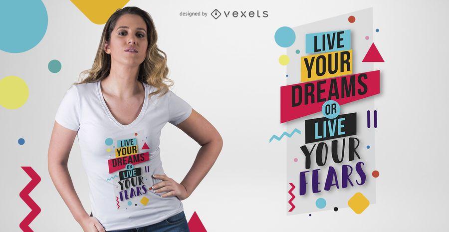 Live Your Dreams T-shirt Design