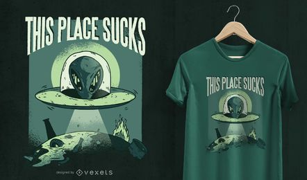 This place sucks UFO t-shirt design