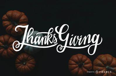 Künstlerische Thanksgiving-Schriftzug