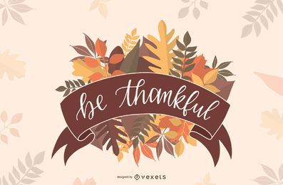 Sea agradecido diseño de letras
