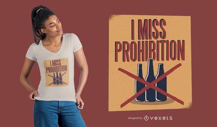 Diseño de camiseta de prohibición de alcohol.