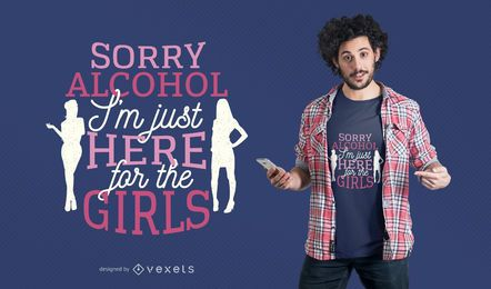 Desculpe design de t-shirt de álcool