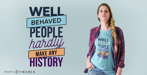 Diseño de camiseta bien comportado