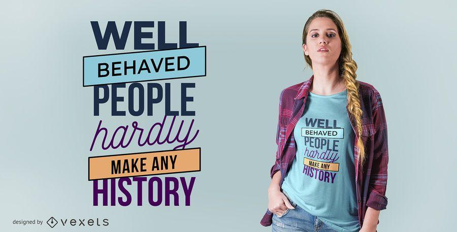 Well Behaved T-shirt Design