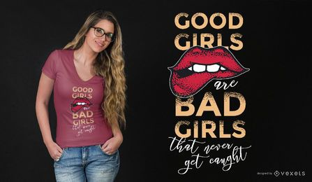 Good Girls Bad Girls Lettering diseño de camiseta