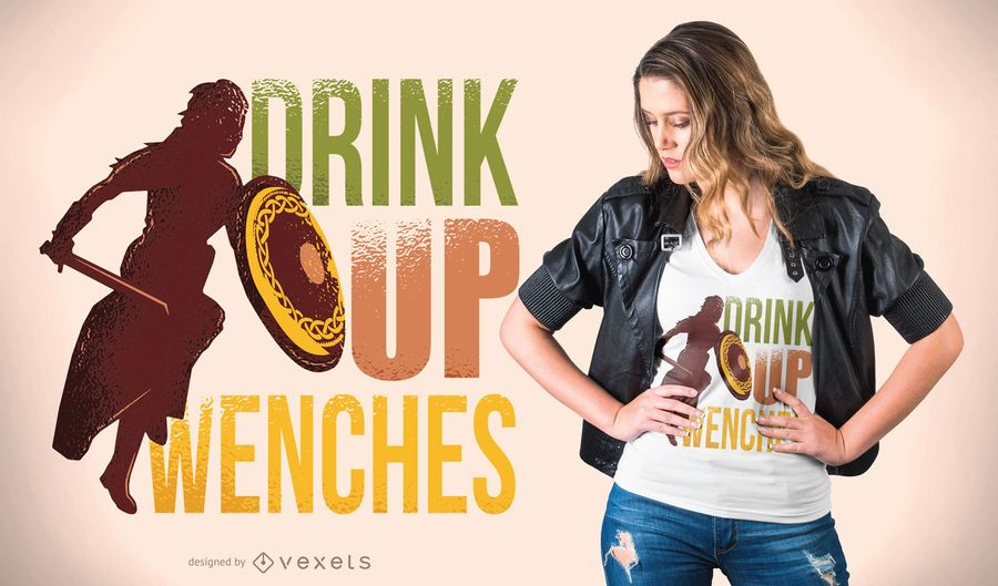 Drink up wenches t-shirt design