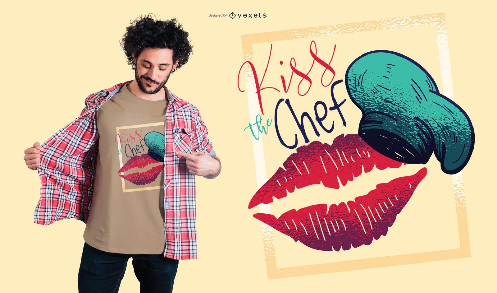 Kiss the chef t-shirt design