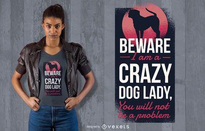 Design de t-shirt de senhora de cachorro louco