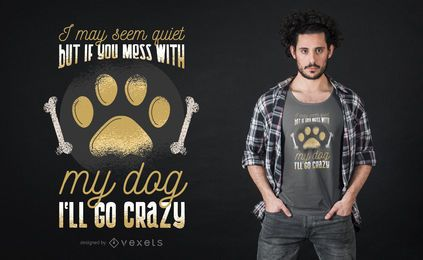 Bagunça com design de t-shirt do cão