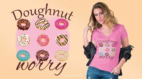 Diseño de camiseta Donut Preocupación