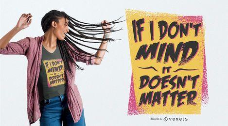 Design engraçado do t-shirt das citações