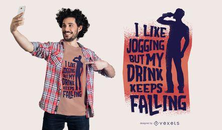 Lustiger trinkender laufender Zitat-T-Shirt Design