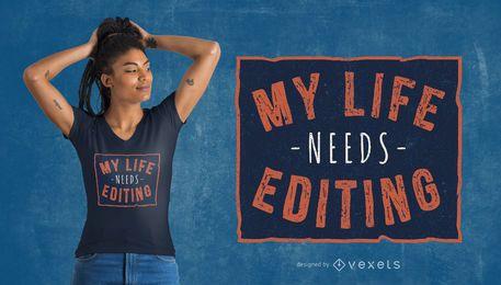 Diseño divertido de la camiseta de la cita de la vida