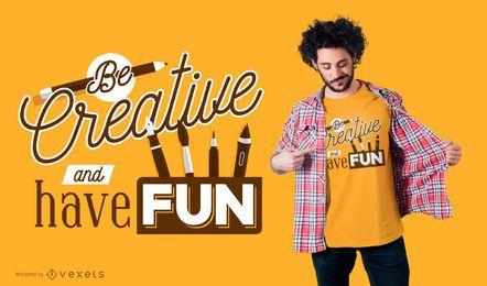 Seja criativo Design de t-shirt de escola