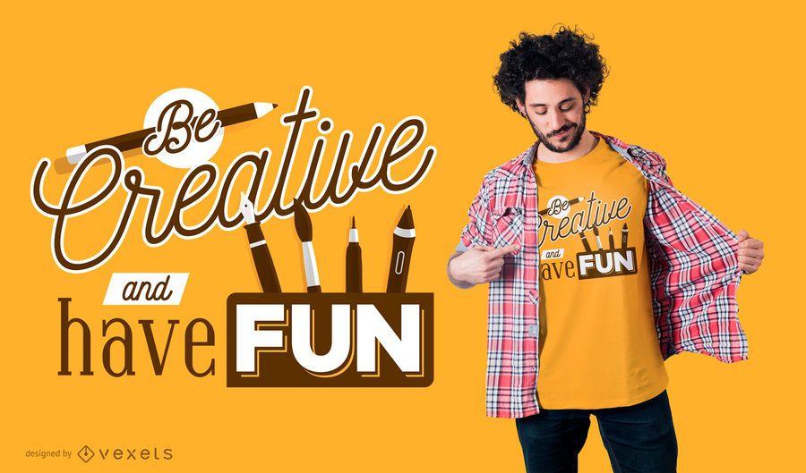 Be Creative School camiseta de diseño