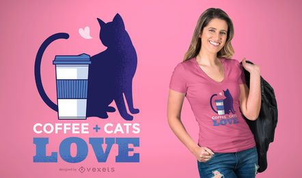 Diseño de camiseta Coffee + Cats Love