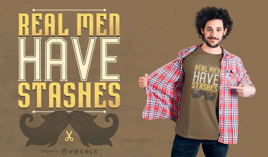 Real Men Have Stashes T-shirt Design