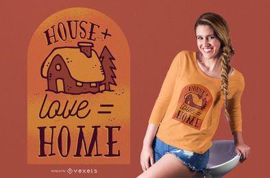 Design de t-shirt de amor em casa