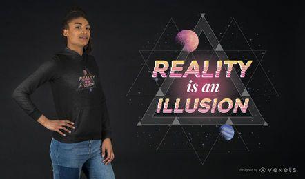 A realidade é um projeto do t-shirt da ilusão
