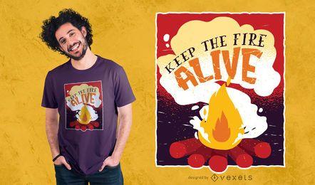 Mantenha o design do t-shirt do fogo vivo