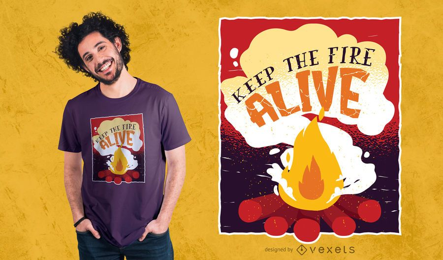 Keep the Fire Alive T-shirt Design