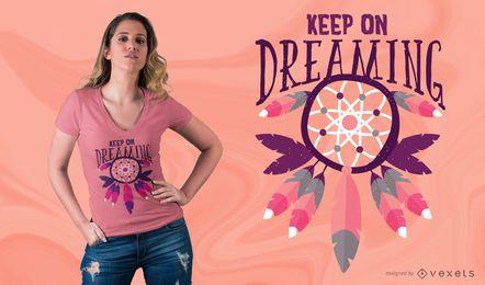 Design de camisetas Keep On Dreaming