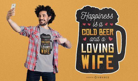 Happines es diseño de camiseta de cerveza y esposa