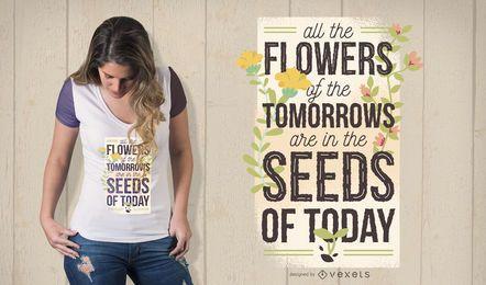 Sementes de hoje Design de t-shirt