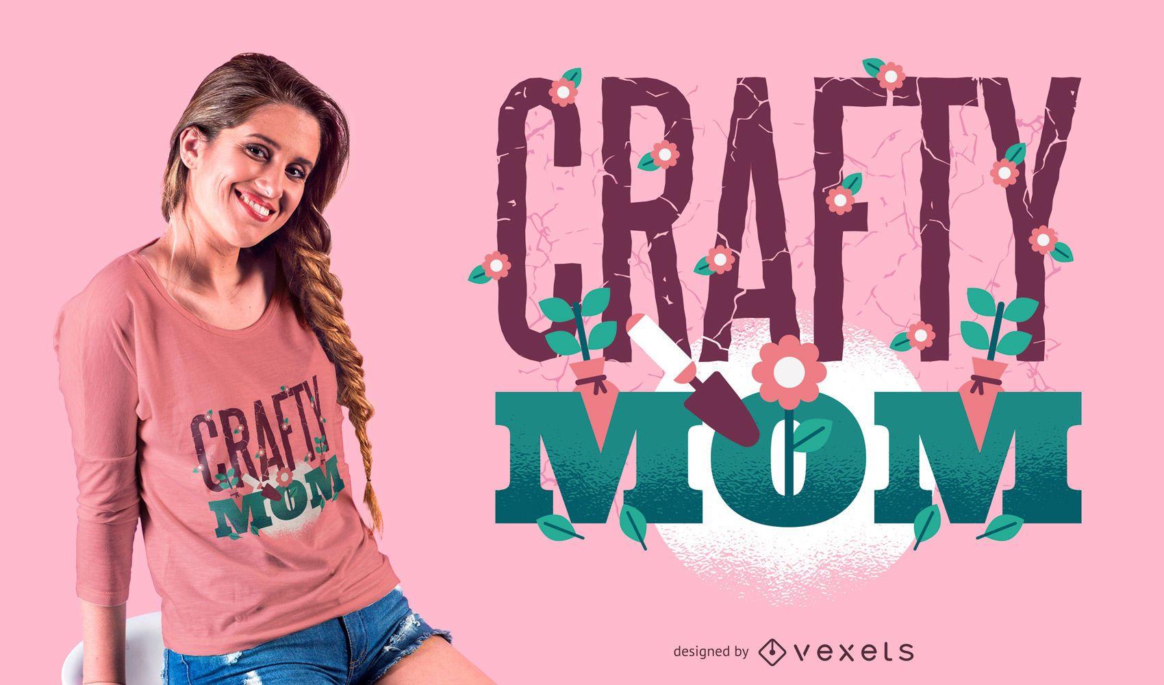 Crafty Mom T-Shirt Design