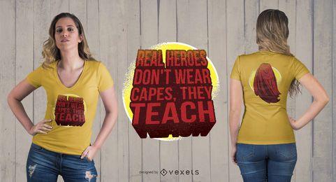 Held-Lehrer-T-Shirt Entwurf
