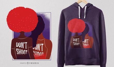 Não dispare no design de camisetas