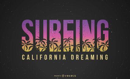 Surfen Kalifornien, das Beschriftung träumt