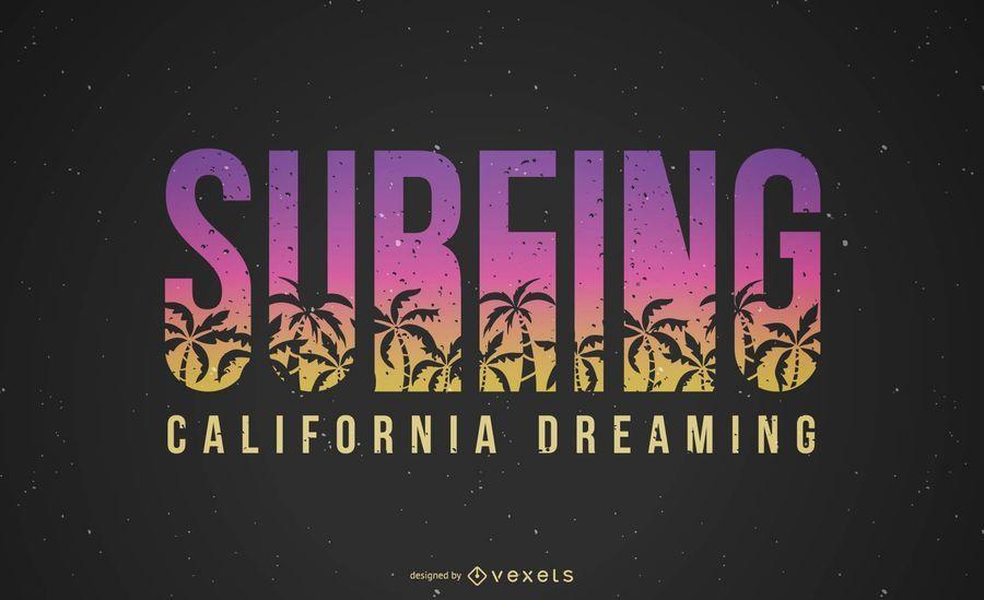 Surfar Califórnia sonhando Lettering