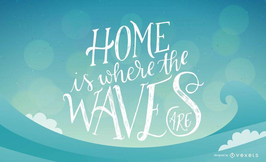 Casa é onde as ondas estão rotulando o design