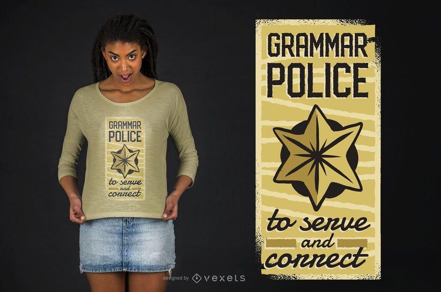 Diseño de camiseta de la policía de gramática