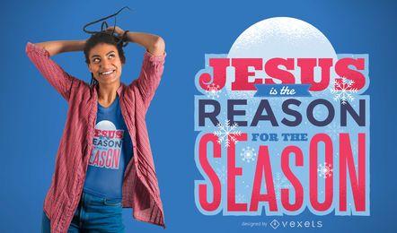 Diseño de camiseta Jesús es la razón
