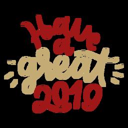 Habe einen tollen 2019-Schriftzug
