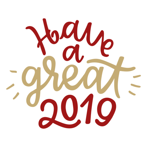 Have a great 2019 lettering Transparent PNG