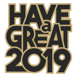 Have a great 2019 lettering message