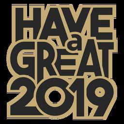 Ich wünsche Ihnen eine großartige 2019-Beschriftung
