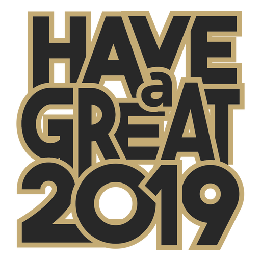 Have a great 2019 lettering message Transparent PNG