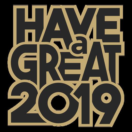Tener un gran mensaje de letras 2019 Transparent PNG