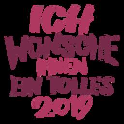 Ich wunsche ihnen ein tolles 2019 lettering message