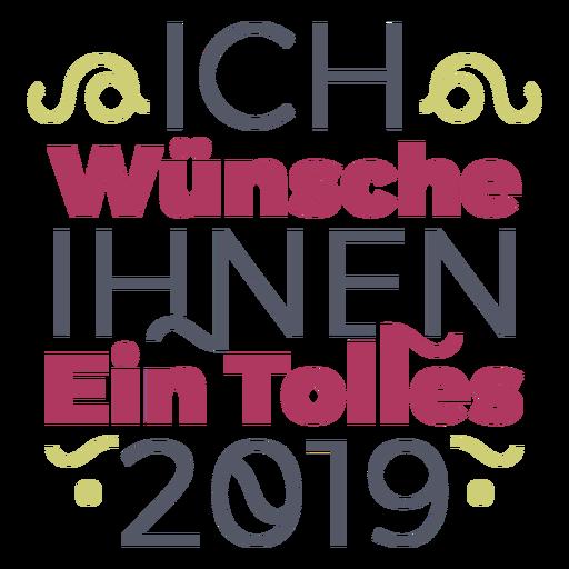 Letras Ich wünsche ihnen ein tolles 2019 Transparent PNG