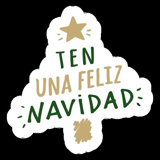 Ten una feliz navidad lettering message Transparent PNG